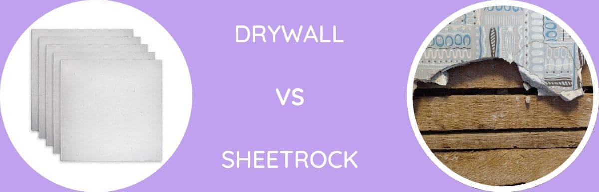 Drywall Vs Sheetrock: Which Is Better?