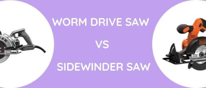 Worm Drive Saw Vs Sidewinder Saw