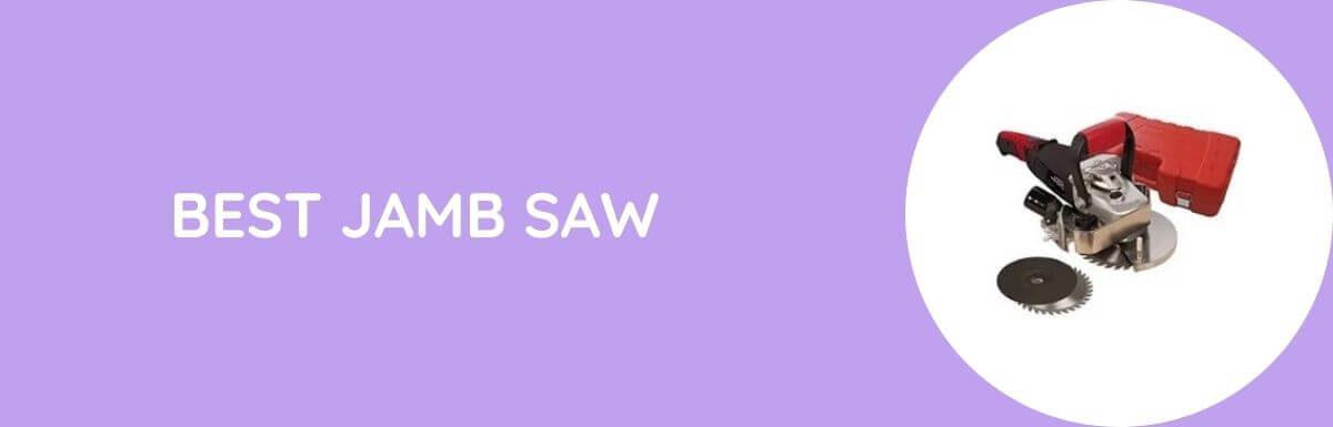 Best Jamb Saw