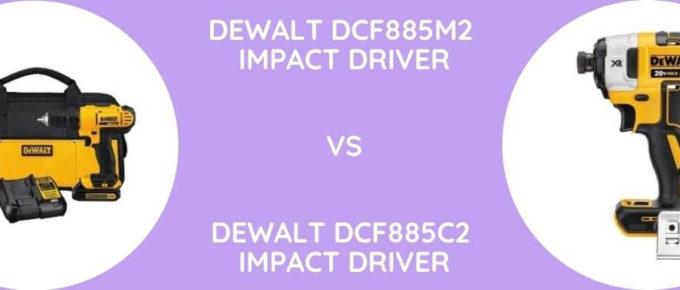 DeWalt DCF885M2 Vs DeWalt DCF885C2 Impact Driver