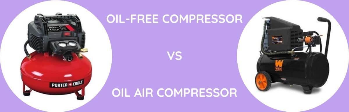Oil-Free Vs Oil Air Compressor: Which To Use?