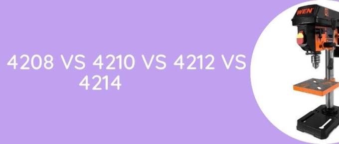 Wen 4208 Vs 4210 Vs 4212 Vs 4214