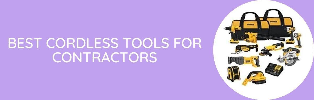 Best Cordless Tools For Contractors
