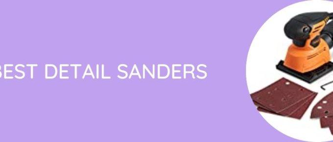 Best Detail Sanders