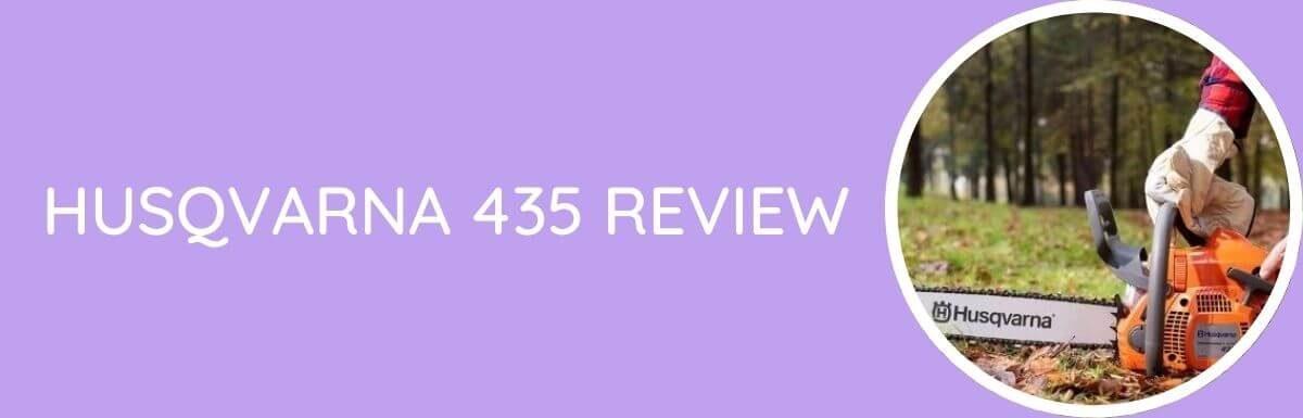 Husqvarna 435 Review – Is It Good?