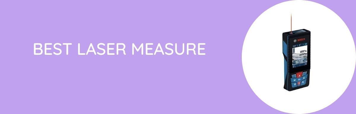 Best Laser Measure