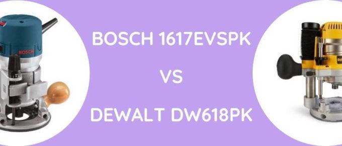 Bosch 1617EVSPK Vs DeWalt DW618PK