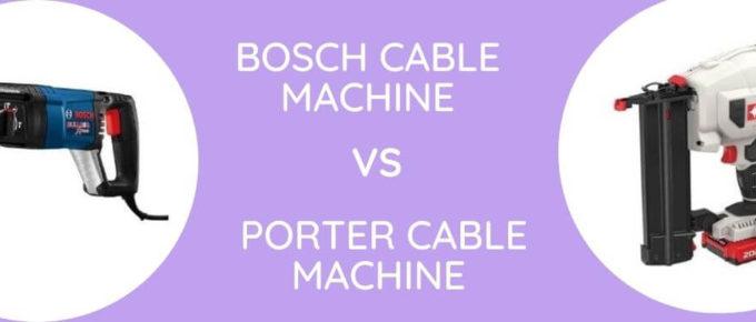 Bosch Vs Porter Cable