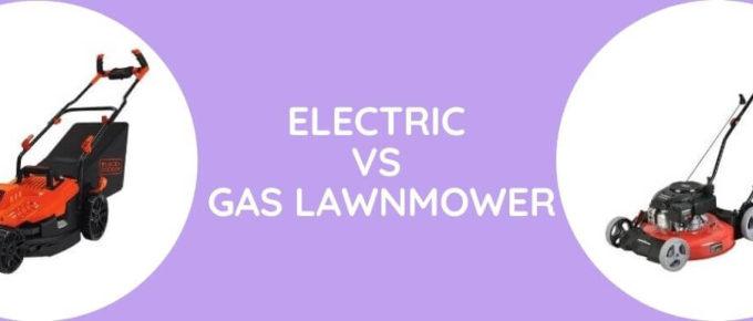 Electric Vs Gas Lawnmower