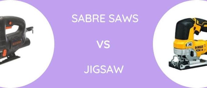 Sabre Saws Vs Jigsaw