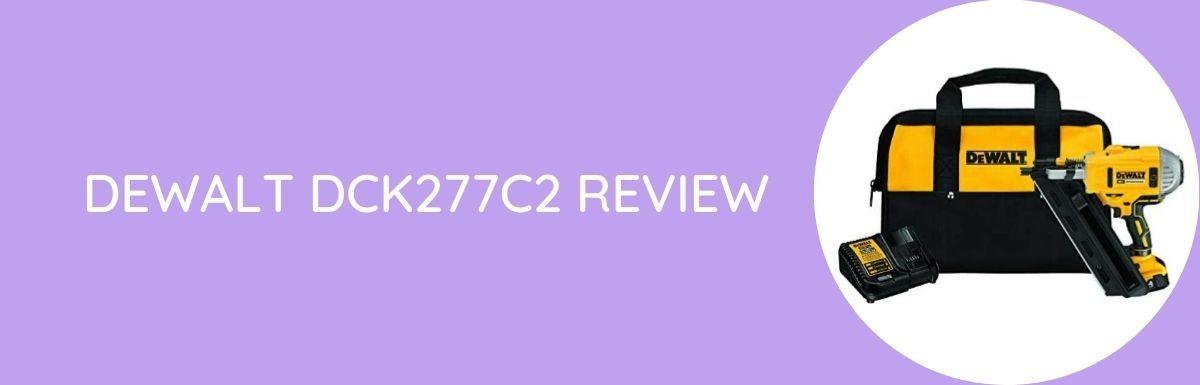 DeWalt DCK277C2 Review