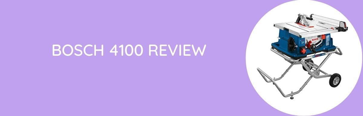 Bosch 4100 Review